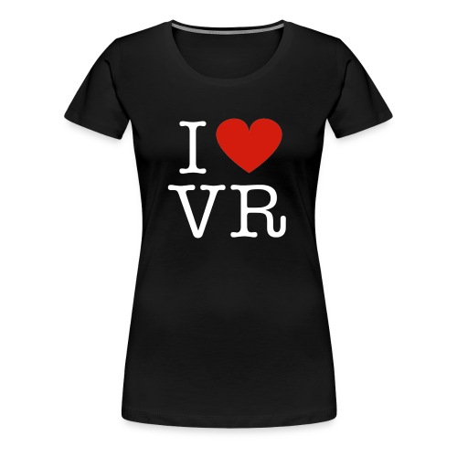 i love vr - Women's Premium T-Shirt