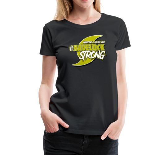 HAVELOCK STRONG - Women's Premium T-Shirt