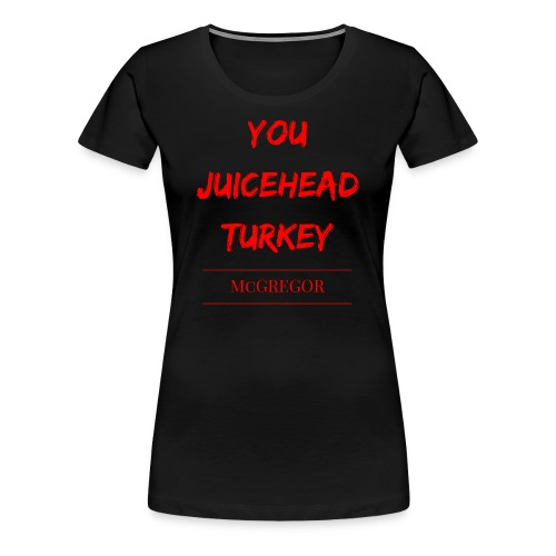 Turkey McGREGOR - Women's Premium T-Shirt