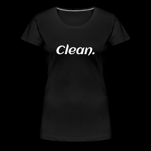 Clean T-shirt - Women's Premium T-Shirt
