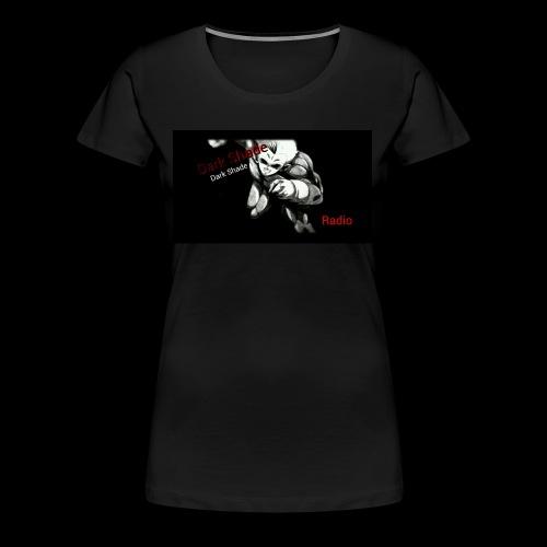 Dark Shade Radio Episodes - Women's Premium T-Shirt