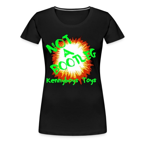 Not a Bootleg!!! - Women's Premium T-Shirt
