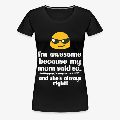 T-shirt for Awesome People - Women's Premium T-Shirt