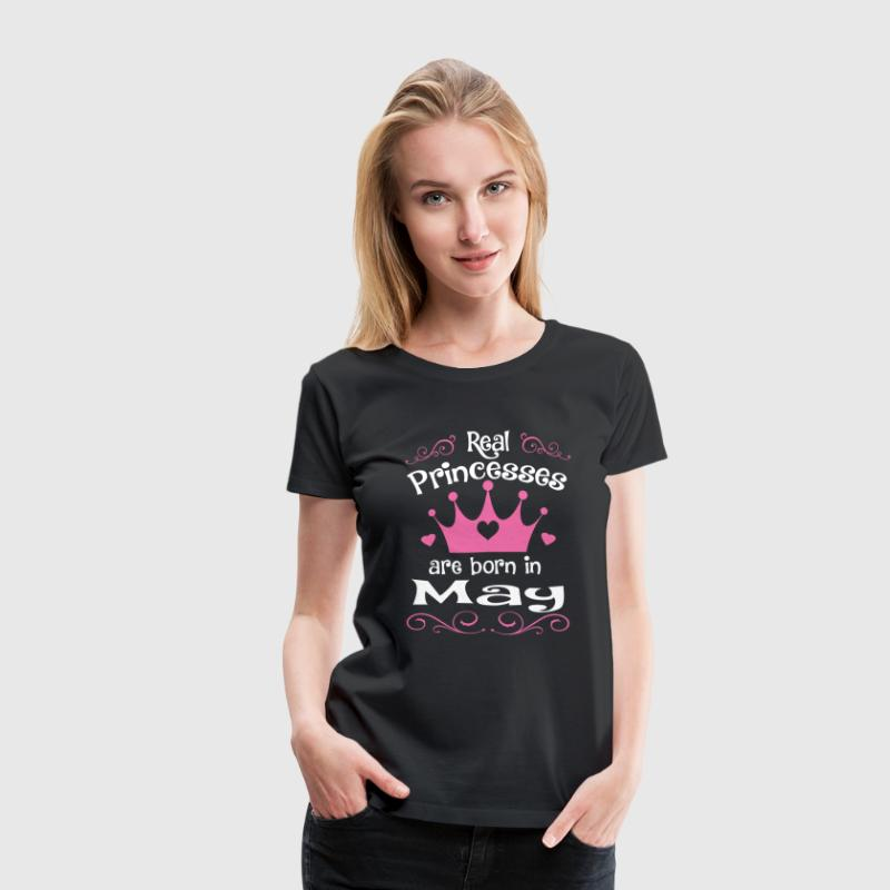 Real princesses are born in May - Women's Premium T-Shirt