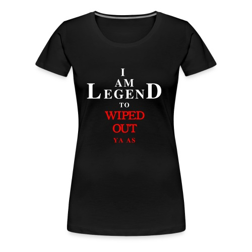 Mobile Legend to wiped out - Women's Premium T-Shirt