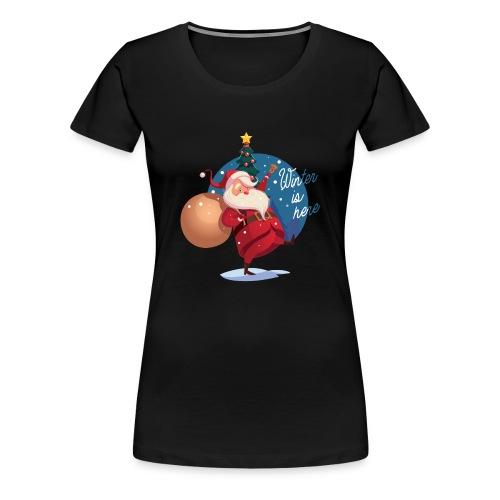 Winter is here - Women's Premium T-Shirt