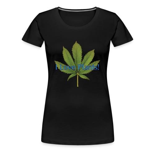 I Love Plants - Women's Premium T-Shirt