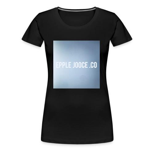 EPPLE JOOCE - Women's Premium T-Shirt