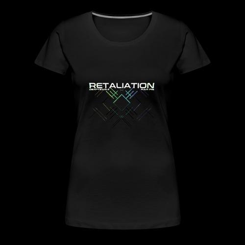 Retaliation Shirt 2 - Women's Premium T-Shirt