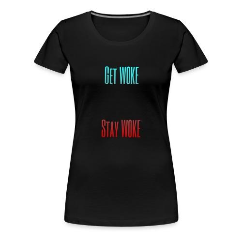Stay W0KE - Women's Premium T-Shirt