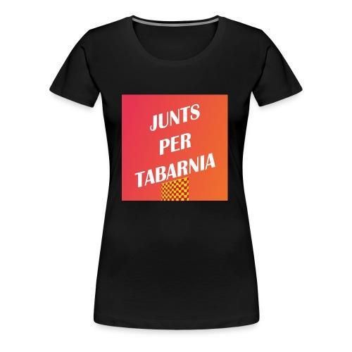 Tabarnia - Junts Per Tabarnia - Women's Premium T-Shirt