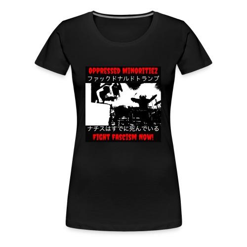 Oppressed MInoritiez Shirt - Women's Premium T-Shirt