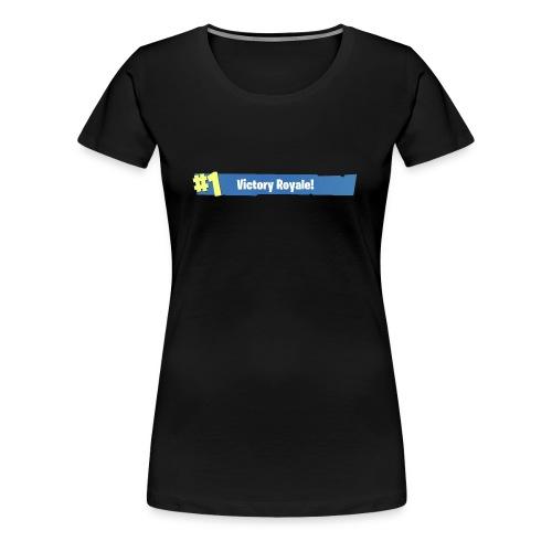 #1 Victory Royale - Women's Premium T-Shirt