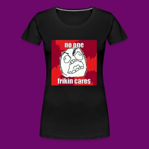 NO ONE CARES shirt with red and white in border. - Women's Premium T-Shirt