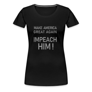 Impeach him. gray color. - Women's Premium T-Shirt