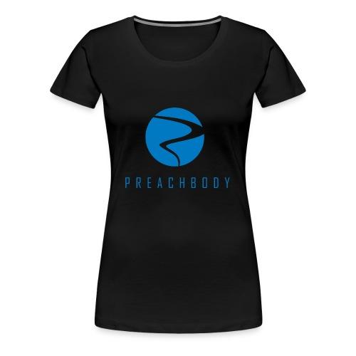 Preachbody - Women's Premium T-Shirt