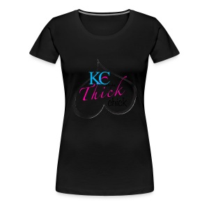 Kc thick chick - Women's Premium T-Shirt
