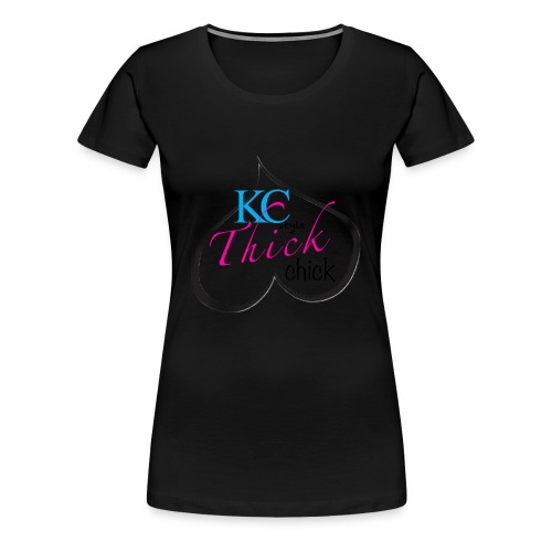 Kc thick chick - Women's Premium T-Shirt