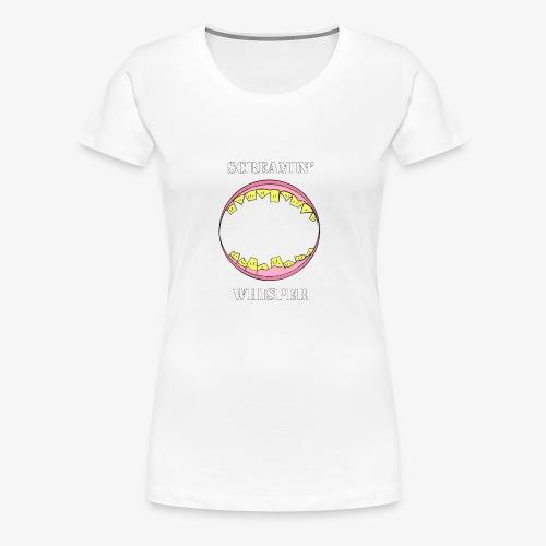 Screamin' Whisper - Women's Premium T-Shirt