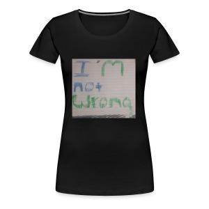 Not wrong - Women's Premium T-Shirt