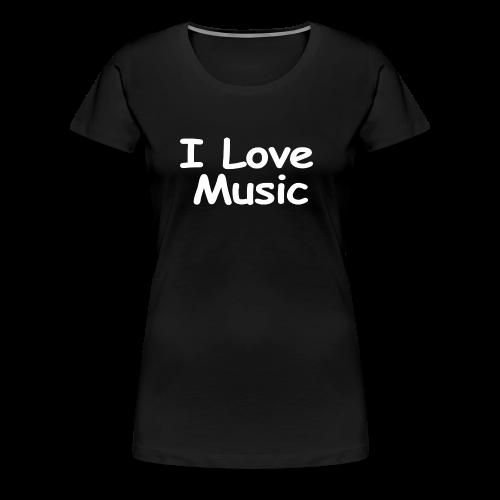 I Love Music-white Design - Women's Premium T-Shirt