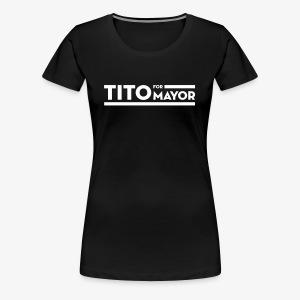Tito Jackson For Mayor - Women's Premium T-Shirt