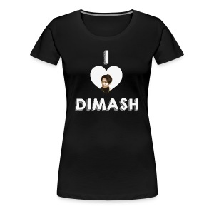 I love Dimash - Women's Premium T-Shirt