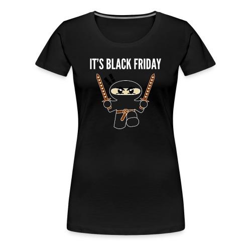 Black Friday Shopping Frenzy Ninja - Women's Premium T-Shirt