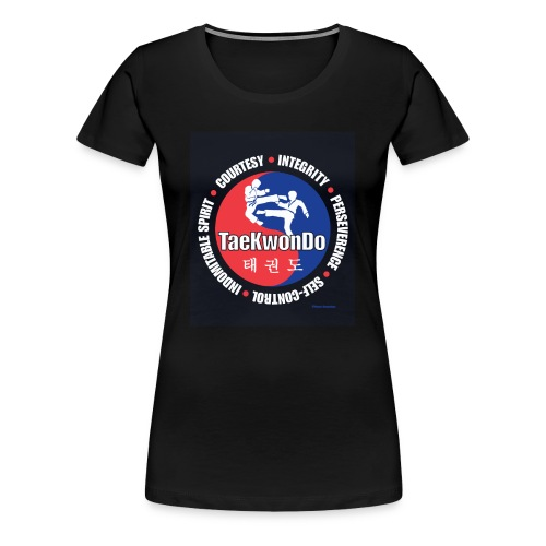 Taekwondo Tenets Graphic - Women's Premium T-Shirt