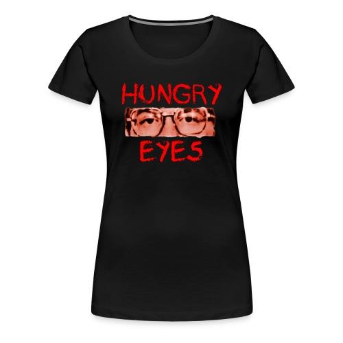 Hungry Eyes - Women's Premium T-Shirt