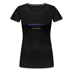ÜBERROLLT - Women's Premium T-Shirt