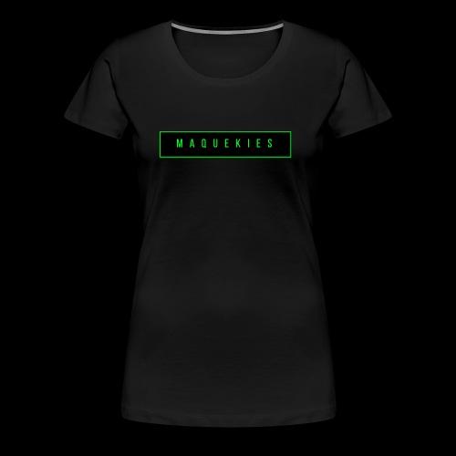 Maquekies Merch - Women's Premium T-Shirt