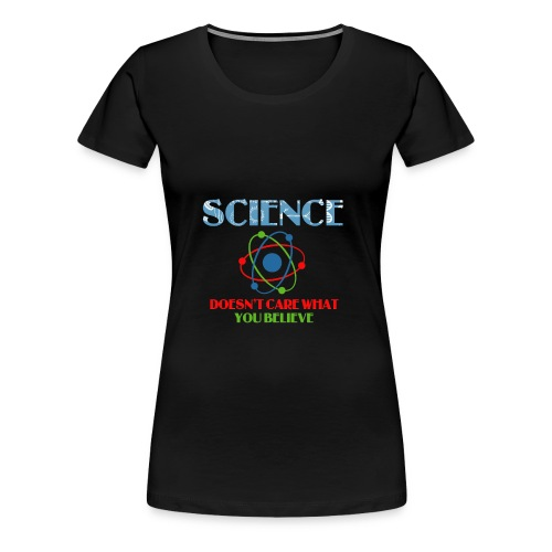 Best Science Shirt. Costume For Daughter/Son - Women's Premium T-Shirt