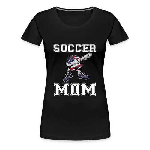 US Soccer Mom America Mother's Day Gift Dab Dance - Women's Premium T-Shirt