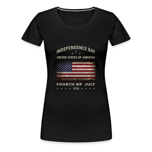 happy 4th of july - funny independence day t-shirt - Women's Premium T-Shirt