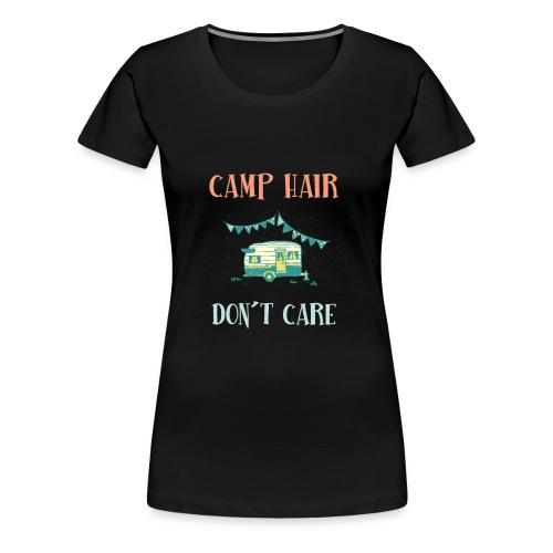 camp hair dont care tshirt - Women's Premium T-Shirt