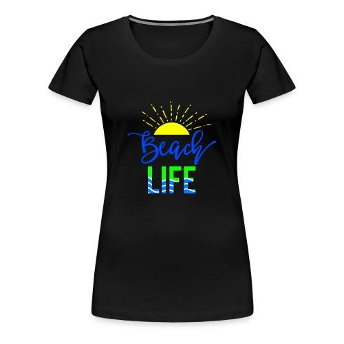 beach life shirt - Women's Premium T-Shirt
