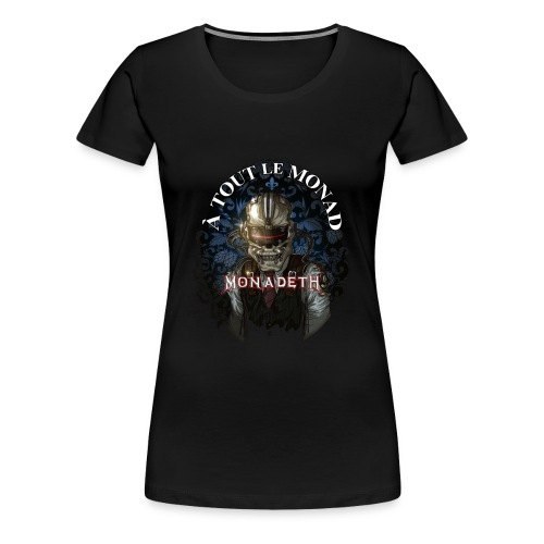 À Tout le Monad - Women's Premium T-Shirt