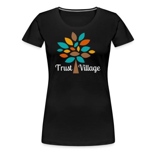 Official Trust Village Apparel (white wording) - Women's Premium T-Shirt