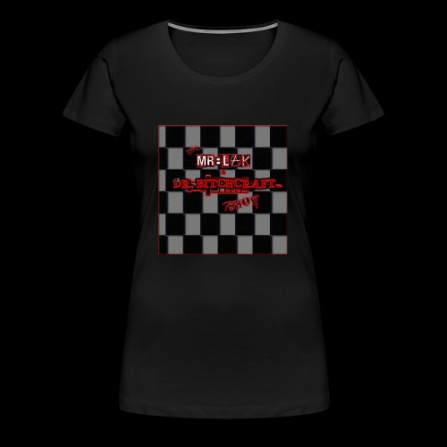 Mr blak & Dr Bitchcraft shirt - Women's Premium T-Shirt