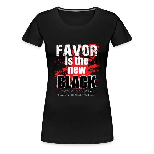 FavorMenBetterFontHIGHRES - Women's Premium T-Shirt