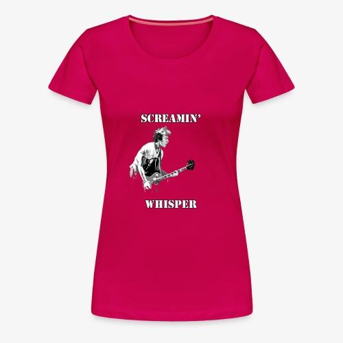 Screamin' Whisper Filth Design - Women's Premium T-Shirt