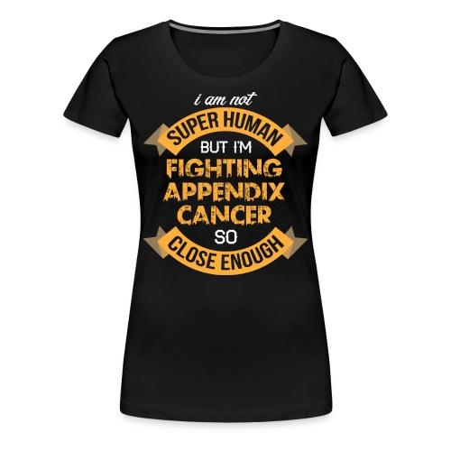 Appendix Cancer Awareness - Women's Premium T-Shirt