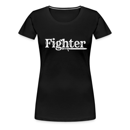 Fighter! - Women's Premium T-Shirt