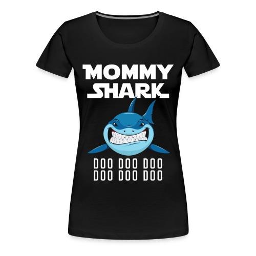 Mommy Shark T-shirt - Women's Premium T-Shirt