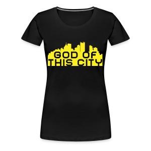 God Of This City - Women's Premium T-Shirt