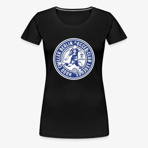 Soccer Hood Chiller Berlin - Women's Premium T-Shirt