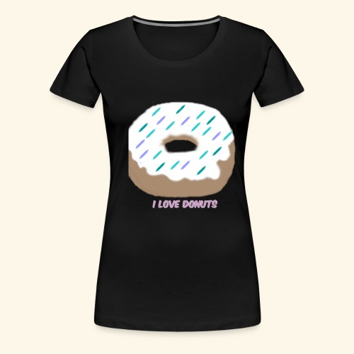 I Love Donuts - Women's Premium T-Shirt