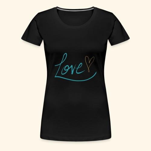 L.O.V.E. - Women's Premium T-Shirt