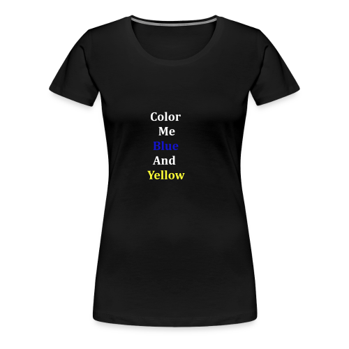 yellowandblue - Women's Premium T-Shirt